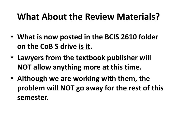 What About the Review Materials?