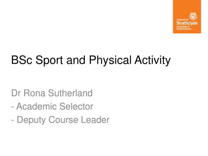 bsc sport and physical activity n.
