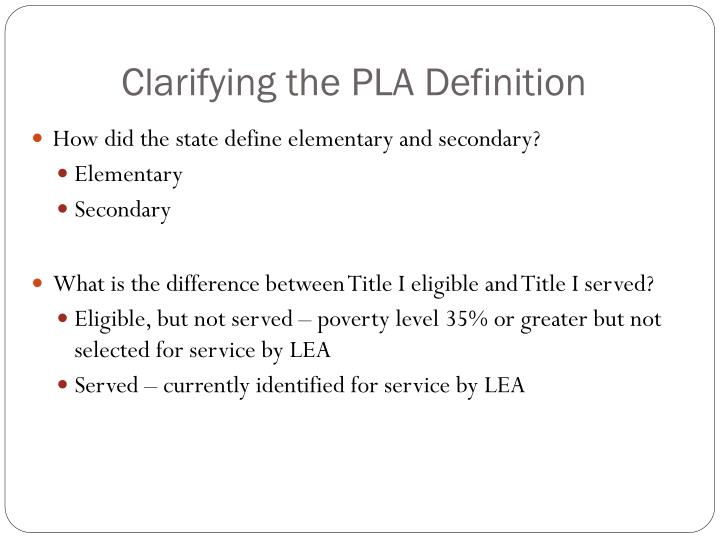 Clarifying the PLA Definition