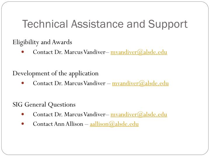Technical Assistance and Support