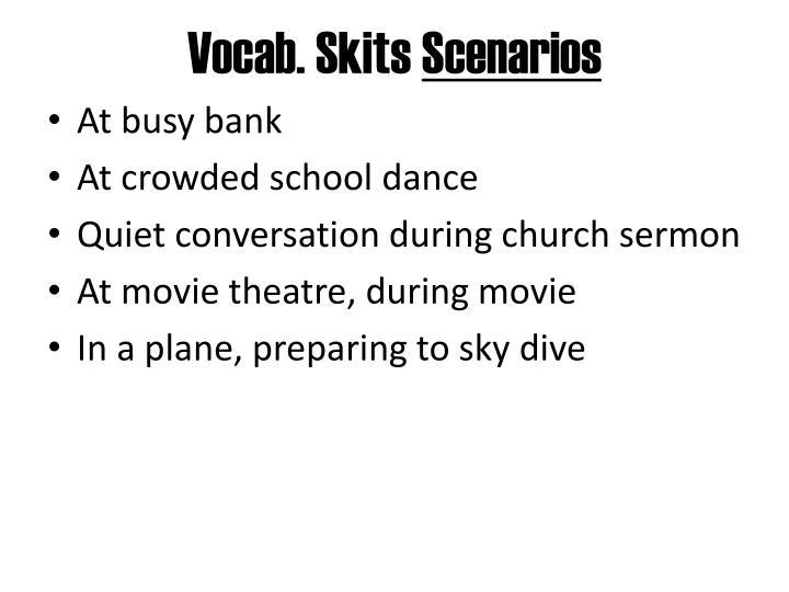 Vocab skits scenarios