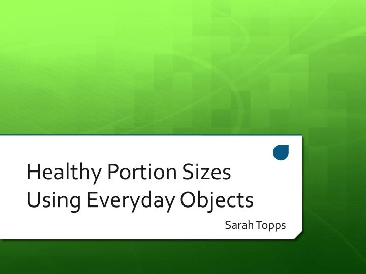 healthy portion sizes using everyday objects n.
