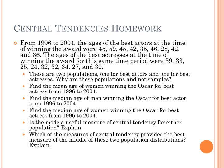Central Tendencies Homework