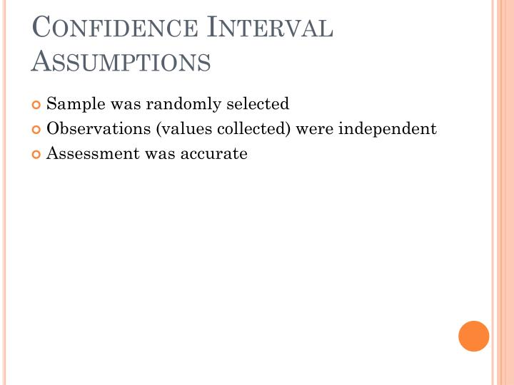 Confidence Interval Assumptions