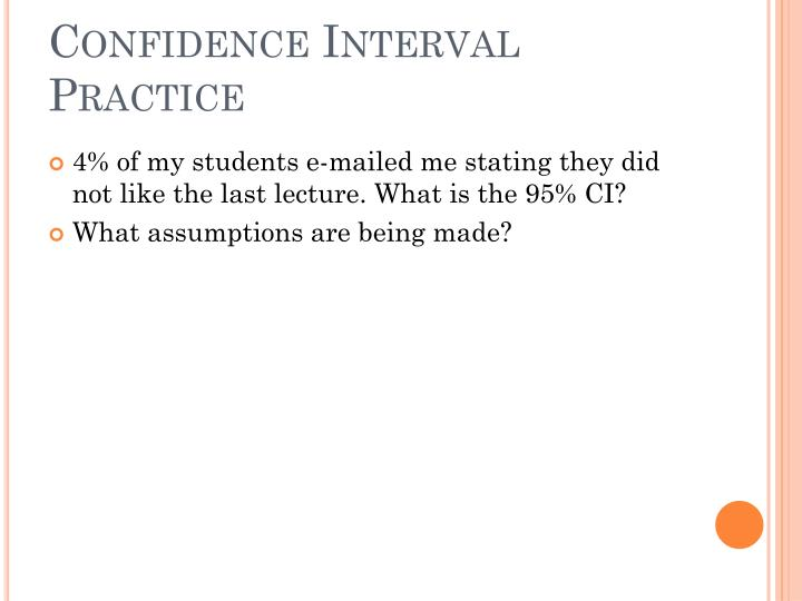 Confidence Interval Practice