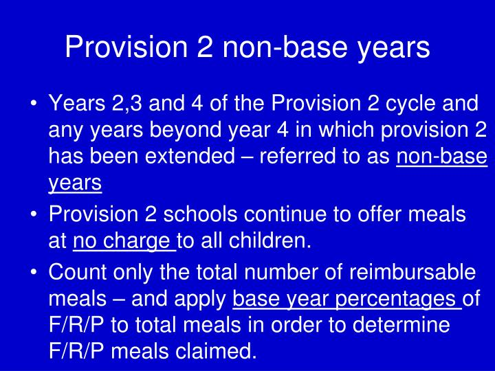 Provision 2 non-base years