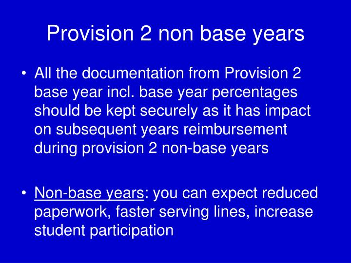 Provision 2 non base years