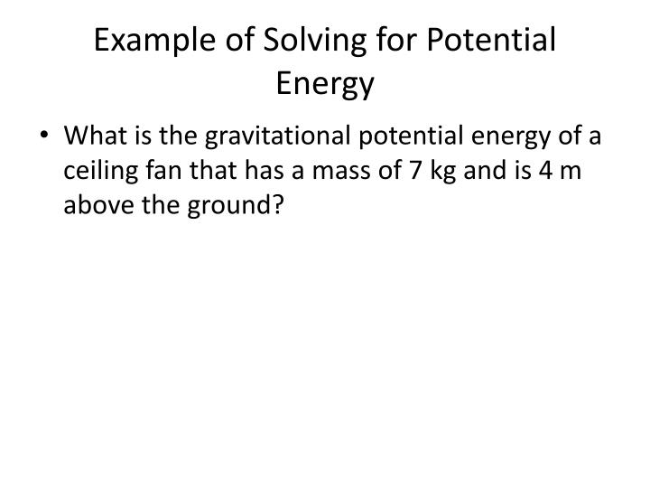 Example of Solving for Potential Energy
