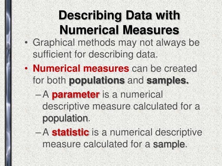 Describing data with numerical measures