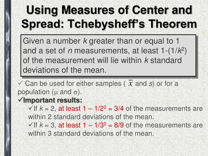 Using Measures of Center and Spread: Tchebysheff's Theorem