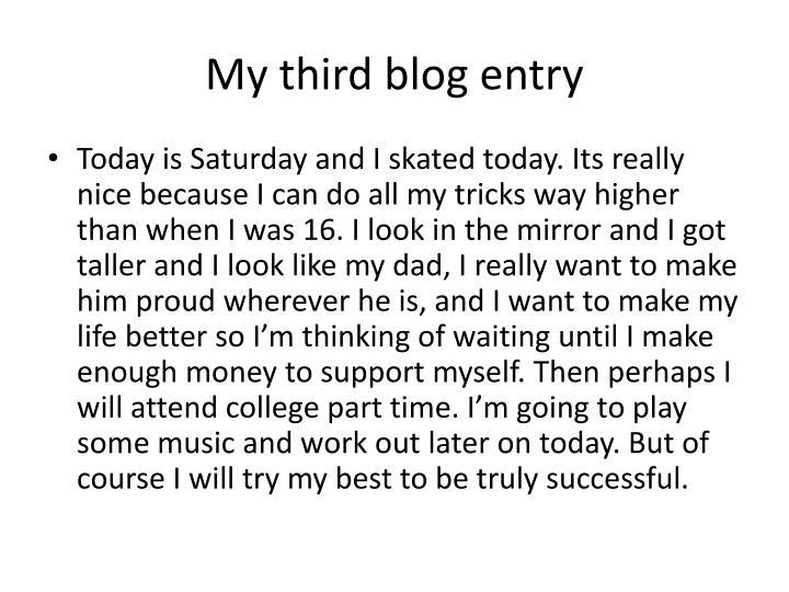 My third blog entry