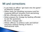 mi and corrections