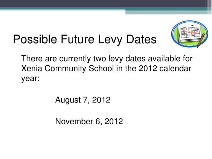 Possible Future Levy Dates