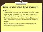 time to take a trip down memory lane