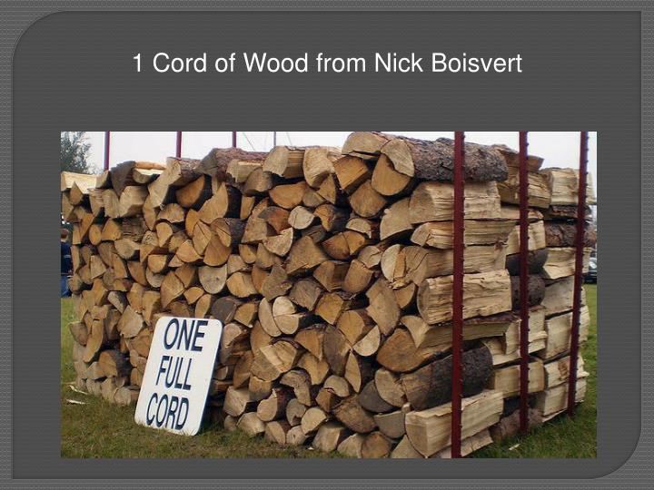 1 Cord of Wood from Nick