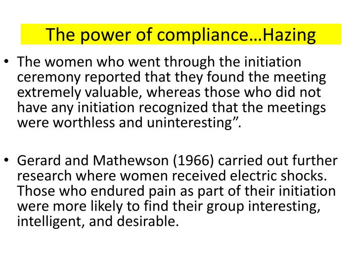 The power of compliance…Hazing