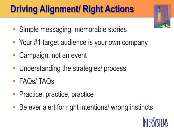 Driving Alignment/ Right Actions