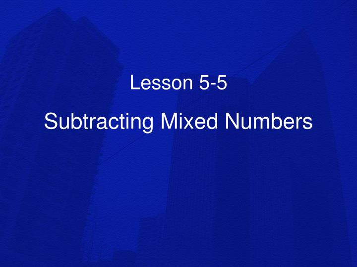 subtracting mixed numbers n.