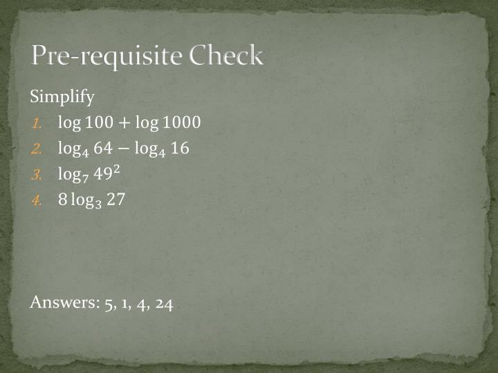 Pre requisite check