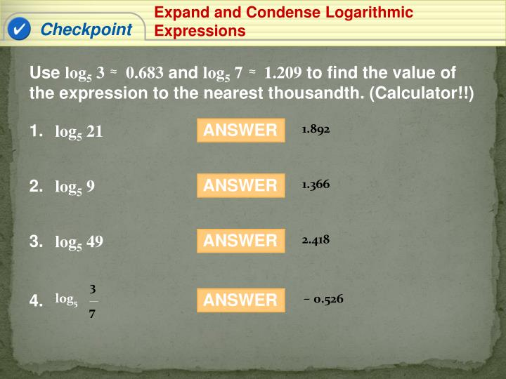 Expand and Condense Logarithmic Expressions
