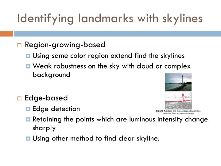 Identifying landmarks with skylines