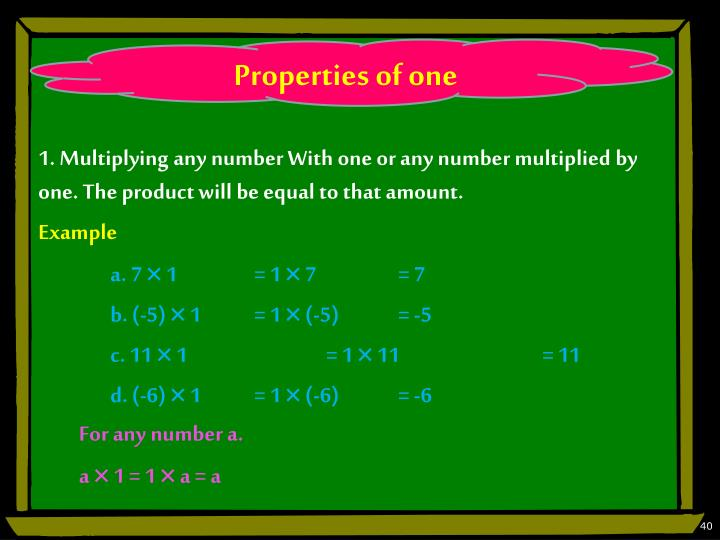 Properties of one