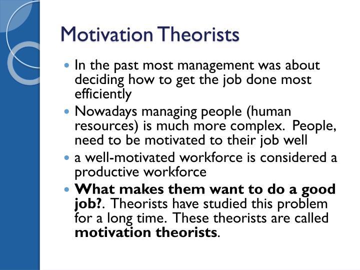 Motivation theorists