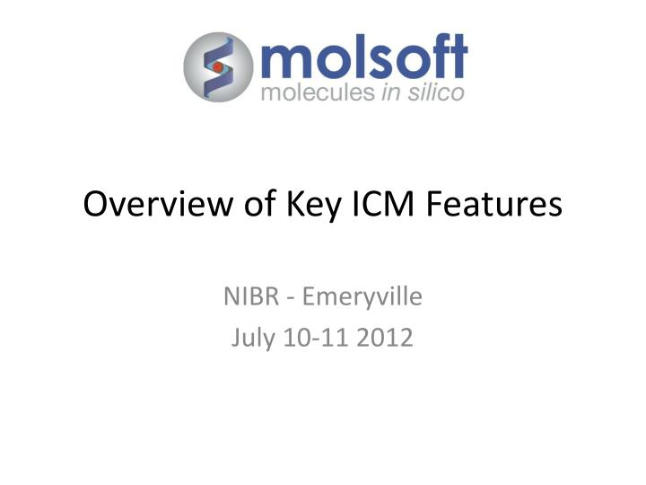 overview of key icm features n.