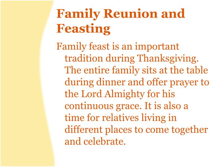 Family reunion and feasting