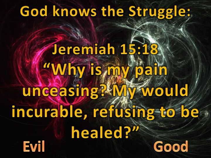 God knows the Struggle: