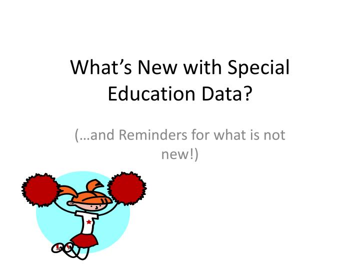what s new with special education data