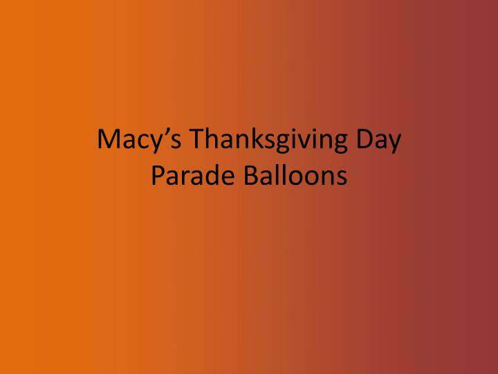 macy s thanksgiving day parade balloons n.