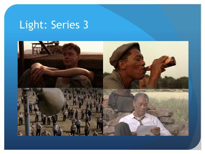 Light: Series 3