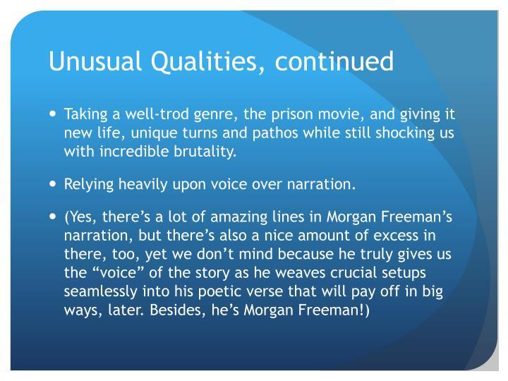 Unusual Qualities, continued