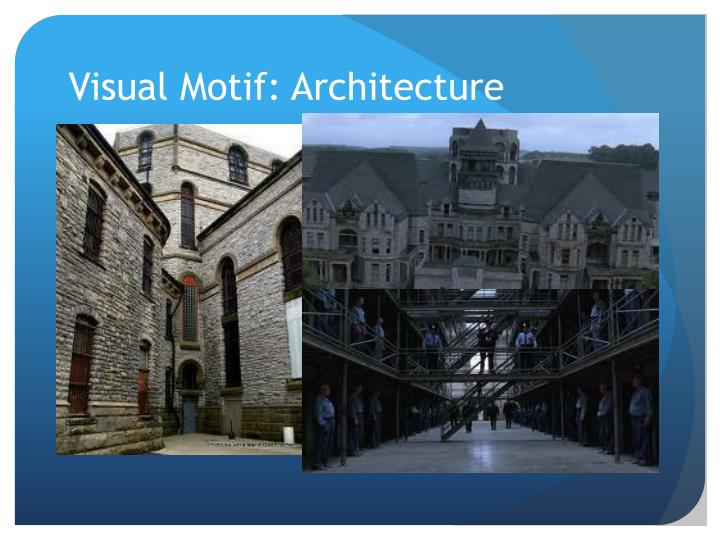 Visual Motif: Architecture
