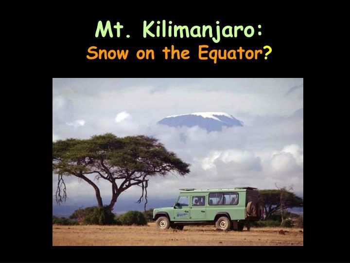 Mt. Kilimanjaro: