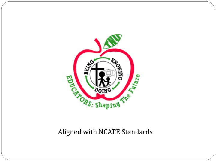 Aligned with NCATE Standards