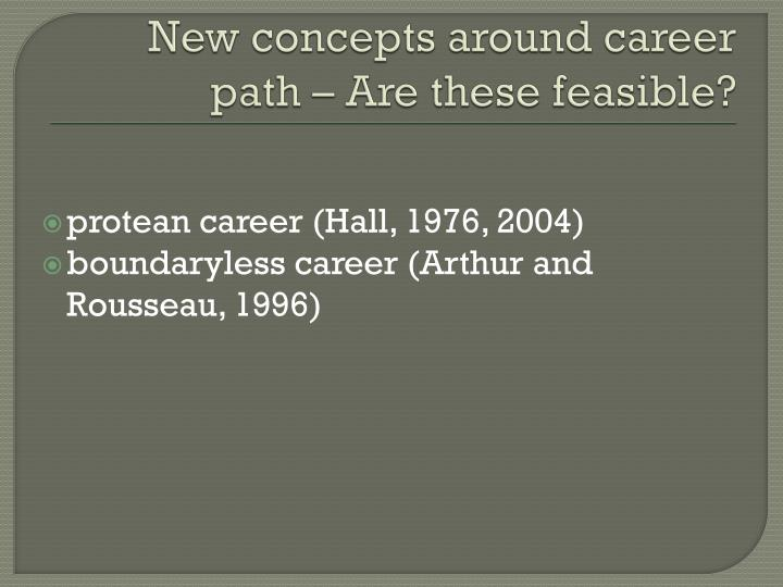 New concepts around career path – Are these feasible?