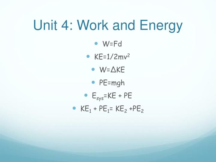 Unit 4: Work and Energy