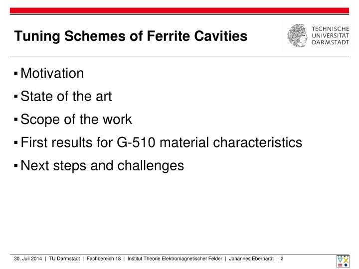 Tuning schemes of ferrite cavities