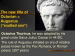 the new title of octavian augustus exalted one