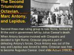 the second triumvirate octavian marc antony and lepidus