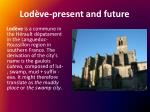 lod ve present and future