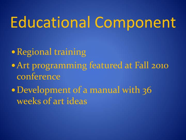 Educational Component