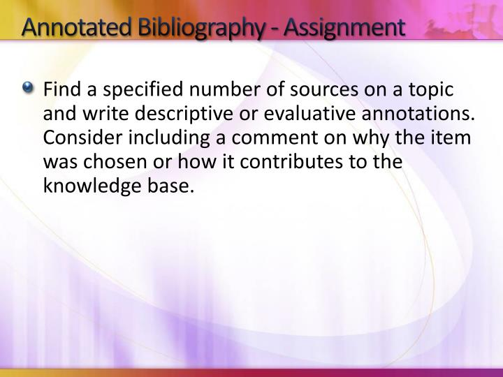 Annotated Bibliography - Assignment