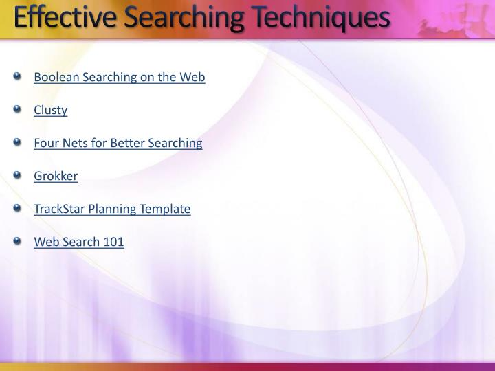 Effective Searching Techniques