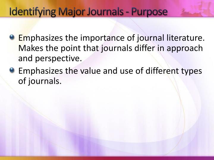Identifying Major Journals - Purpose