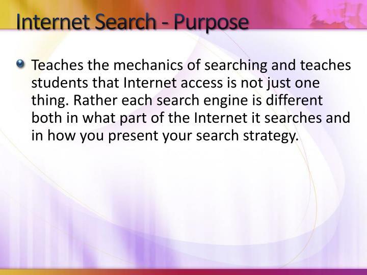 Internet Search - Purpose