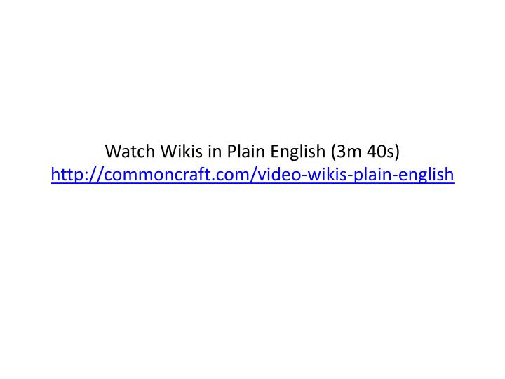 Watch Wikis in Plain English (3m 40s)