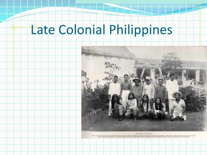 Late Colonial Philippines